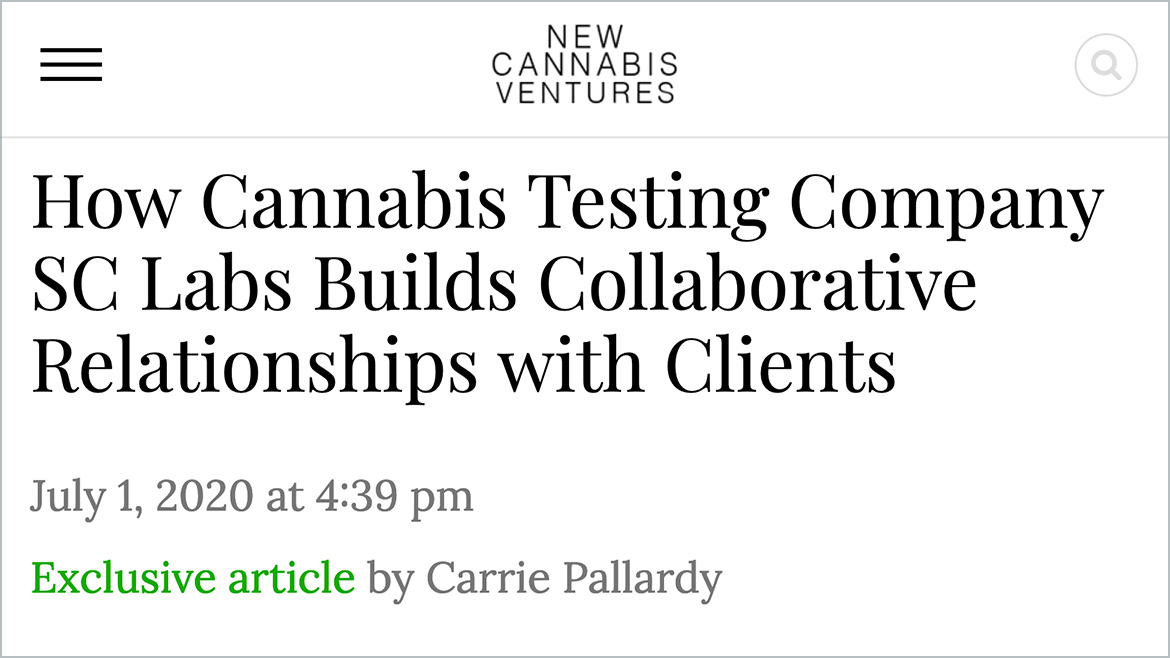 How Cannabis Testing Company SC Labs Builds Collaborative Relationships with Clients