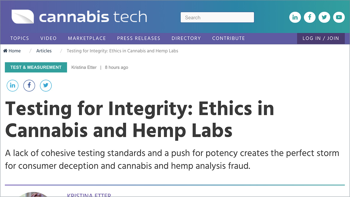 Cannabis Tech | Testing for Integrity: Ethics in Cannabis and Hemp Labs
